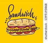 sandwich hand drawn vector... | Shutterstock .eps vector #1395193868