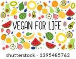 vegan for life.organic and...   Shutterstock .eps vector #1395485762