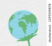 planet earth with leaves. plant.... | Shutterstock .eps vector #1395549878