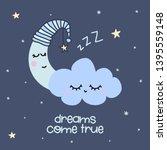 dreams come true   cute moon... | Shutterstock .eps vector #1395559148