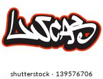 Lucas graffiti font style name. Hip-hop design template for t-shirt, sticker or badge
