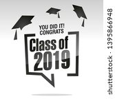 you did it congrats class of... | Shutterstock .eps vector #1395866948