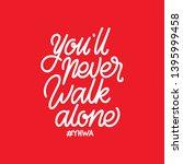 handlettering typography you'll ...   Shutterstock .eps vector #1395999458