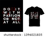 do it with passion or not at... | Shutterstock .eps vector #1396021835