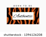 born to be authentic slogan... | Shutterstock .eps vector #1396126208