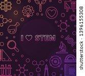 i love stem vector concept...   Shutterstock .eps vector #1396155308