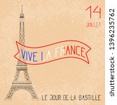 bastille day. july 14. concept... | Shutterstock . vector #1396235762