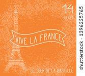 bastille day. july 14. concept... | Shutterstock . vector #1396235765