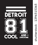 detroit cool and awesome t... | Shutterstock .eps vector #1396515365
