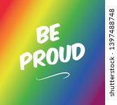 be proud celebrate pride month | Shutterstock .eps vector #1397488748