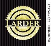 larder golden badge. vector... | Shutterstock .eps vector #1397491625