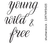 young  wild and free. black... | Shutterstock .eps vector #1397495435