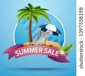 summer sale  round discount... | Shutterstock .eps vector #1397558198