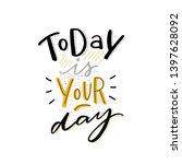 modern typography phrase today... | Shutterstock .eps vector #1397628092