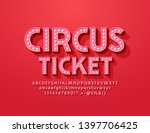 vector bright circus ticket... | Shutterstock .eps vector #1397706425