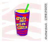 coffee is my spirit animal... | Shutterstock .eps vector #1398193055
