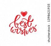 best wishes brush lettering.... | Shutterstock .eps vector #1398621935