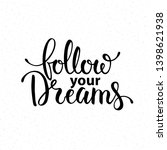 follow your dreams lettering.... | Shutterstock .eps vector #1398621938