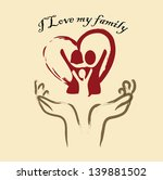 i love my family over pink... | Shutterstock .eps vector #139881502