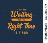 if you are waiting for the... | Shutterstock .eps vector #1398889775