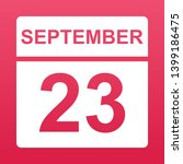september 23. white calendar on ... | Shutterstock .eps vector #1399186475