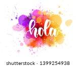 hola   hello in spanish.... | Shutterstock .eps vector #1399254938