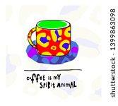 coffee my spirit animal leopard ... | Shutterstock .eps vector #1399863098