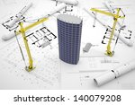 construction concept  drawings  ... | Shutterstock . vector #140079208