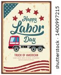 poster labor day car truck of... | Shutterstock .eps vector #1400997215