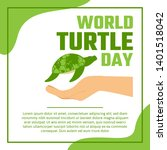 world turtle day campaign...   Shutterstock .eps vector #1401518042