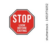 stop look before exiting sign....   Shutterstock .eps vector #1401976052
