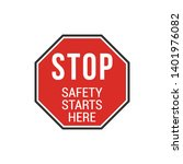 safety starts here sign...   Shutterstock .eps vector #1401976082