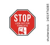 stop look out for forklifts...   Shutterstock .eps vector #1401976085