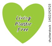 living plastic free. green...   Shutterstock .eps vector #1402192925