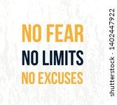 no fear  no limits  no excuses... | Shutterstock .eps vector #1402447922