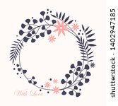 wreath. vector floral... | Shutterstock .eps vector #1402947185