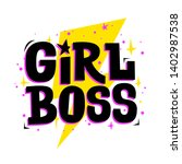 girl boss. vector feminist... | Shutterstock .eps vector #1402987538