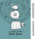 funny sheeps  sketch for your... | Shutterstock .eps vector #1403065028