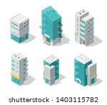 buildings city set. isometric... | Shutterstock .eps vector #1403115782