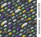 vector isometric high traffic... | Shutterstock .eps vector #1403115785