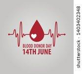 logo for 14 june   world blood... | Shutterstock .eps vector #1403402348