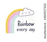 cartoon rainbow and cloud. hand ...   Shutterstock .eps vector #1403527322