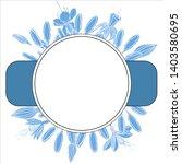 botanical elegant frames with...   Shutterstock .eps vector #1403580695