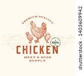 premium quality chicken meat...   Shutterstock .eps vector #1403609942