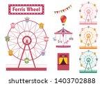 set of ferris wheel colorful... | Shutterstock .eps vector #1403702888