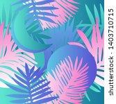 tropical botanical seamless...   Shutterstock .eps vector #1403710715