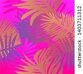 tropical botanical seamless...   Shutterstock .eps vector #1403711312