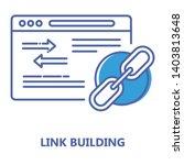 link building color line icon....   Shutterstock .eps vector #1403813648
