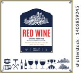 vector vintage red wine label.... | Shutterstock .eps vector #1403859245