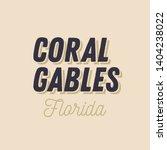 coral gables  florida t shirt... | Shutterstock .eps vector #1404238022